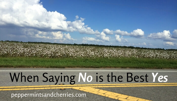 When Saying No is the Best Yes and Avoiding Over-commitment as a Mom, Peppermints and Cherries Blog