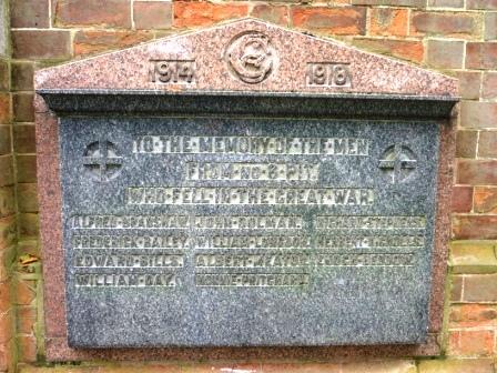 1914  1918                     TO THE MEMORY OF THE MEN                            FROM No. 8 PIT                     WHO FELL IN THE GREAT WAR ALFRED BRADSHAW       JOHN DOLMAN         RICHARD STEVENS FREDERICK BAILEY       WILLIAM LONGDON     HERBERT NICHOLLS EDWARD BILLS           ALBERT MEATON        ENOCH BEDOW WILLIAM DAY            NONNIE PRITCHARD