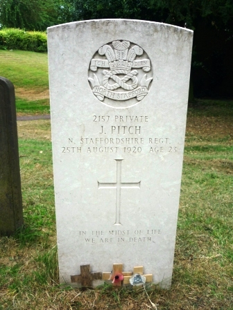 ICH DIEN NORTH STAFFORDSHIRE      2157 PRIVATE        J. PITCH   N. STAFFORDSHIRE            REGT.   25TH AUGUST 1920        AGE 23 IN THE MIDST OF LIFE   WE ARE IN DEATH