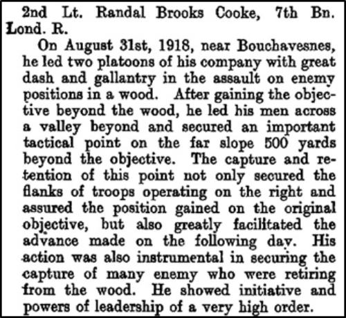 Citation that appeared on page 9724 of the Supplement to the London Gazette on 30 July 1919 regarding the award of the Military Cross to 2nd Lieutenant Randal Brooks Cooke