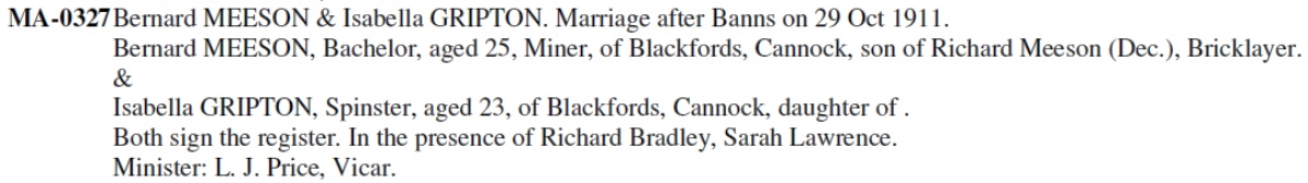 Extract from the Burntwood Family History Group transcription file for St. Luke's Church, Cannock, showing the marriage of Bernard Meeson and Isabella Mary Gripton.
