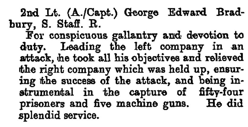 Notice of the award of the Military Cross to Captain George Edward Bradbury of the 1/5th South Staffs