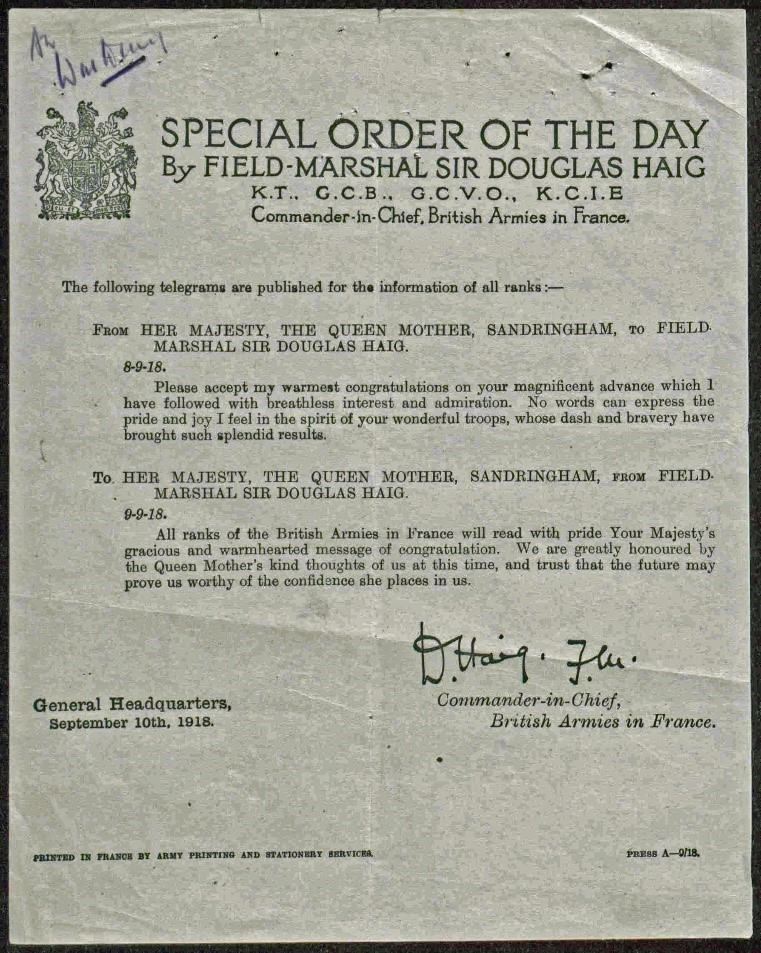 Copy of Field Marshall Haig's Special Order of the Day of 10 September 1918 giving details of the congratulatory telegram Haig had received from the Queen Mother, Queen Alexandra, and his reply on behalf of the men he commanded.