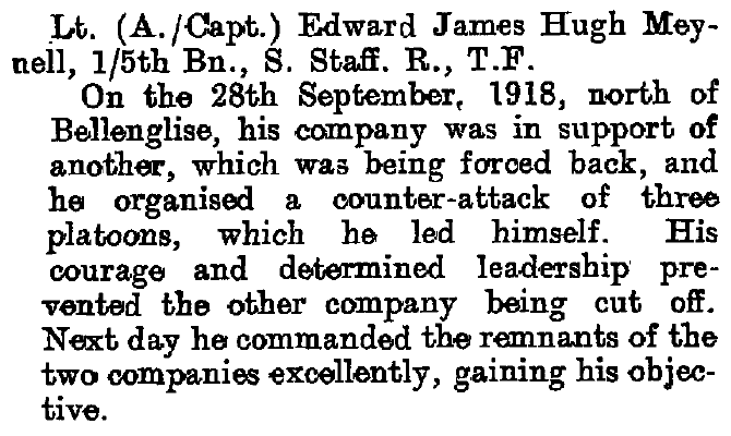 Notice of the award of the Military Cross to Captain Edward James Hugh Meynell of the 1/5th South Staffs