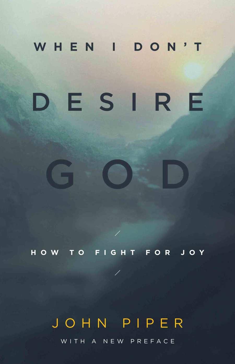 large_when-i-don-t-desire-god.jpg