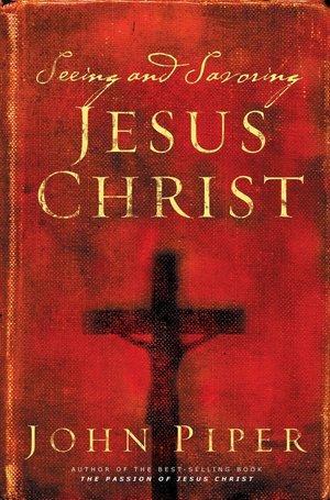 large_seeing-and-savoring-jesus-christ.jpg