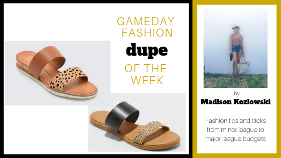 Hi guys! Welcome back to Dupe of the week! This week's dupe are these super fun leopard sandals! Fun prints are totally in this season, and I've got you covered with the real deal and its dupe! Dolce Vita has a super fun leopard sandal with a brown accent strap but they ring in a $100 price tag! So I've been looking all over for its dupe and I've finally found it at my favorite place in the whole world...*drumroll please* TARGET!!!!! Target has these cuties for only $19.99 with a black accent strap above the leopard strap and let me tell you they are so fun and comfy!! These sandals go with almost anything! You can dress them up with a cute maxi sun dress or dress them down with leggings and a tank! Thanks for reading and see you all next week!!!!   Dolce Vita Vala Sandals in Leopard    Universal Thread Leopard Sandals