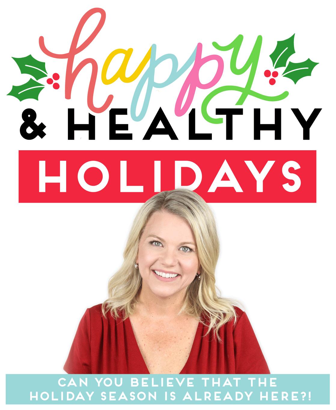 happy & healthy holidays