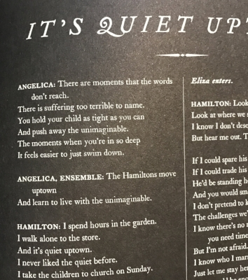 """Lyrics from """"It's Quiet Uptown"""" taken from  Hamilton: The Revolution  by LIn-Manuel Miranda and Jeremy McCarter"""