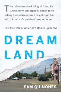 Dreamland Sam Quinones