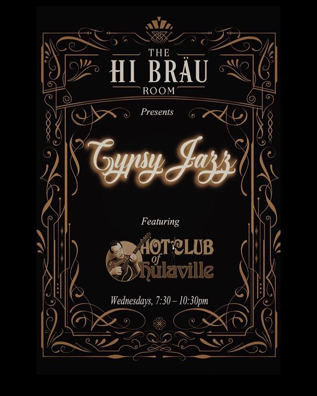 Starting this Wednesday, and every Wednesday thereafter, we will be opening @thehibrauroom at 5pm and featuring live gypsy jazz from 7:30 - 10:30pm.