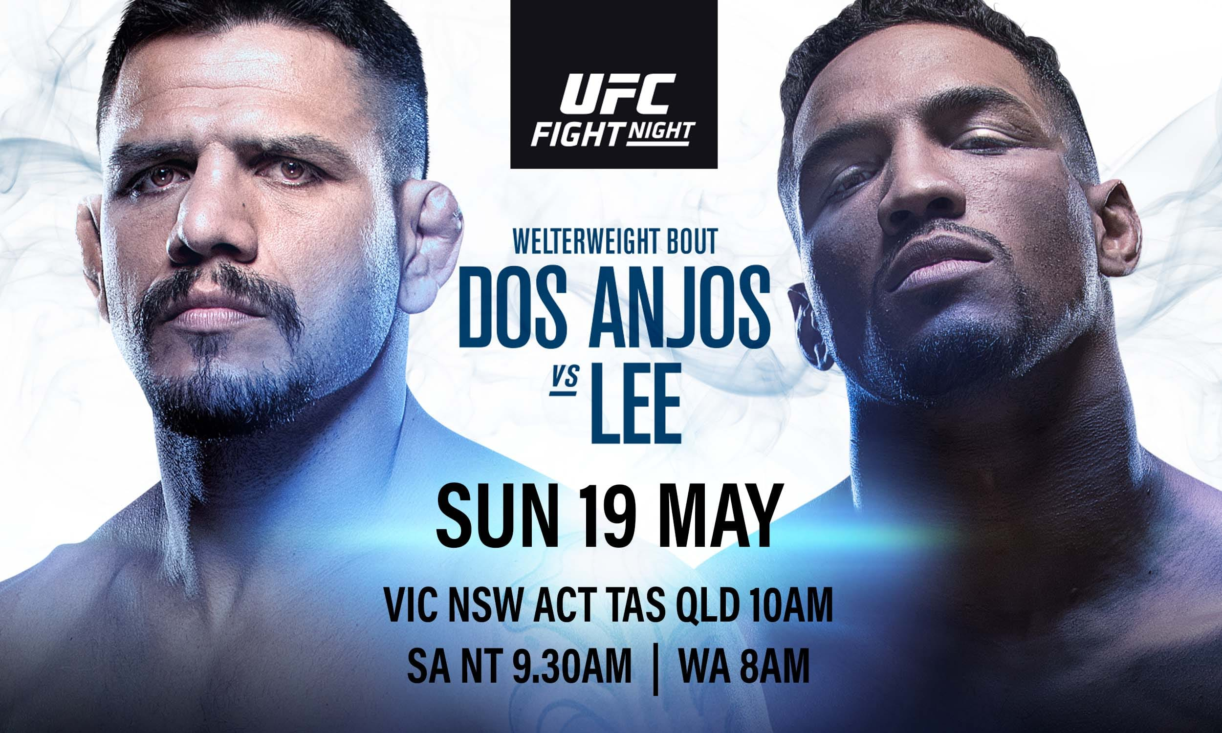 UFC FIGHT NIGHT: RAFAEL DOS ANJOS VS KEVIN LEE | Better at