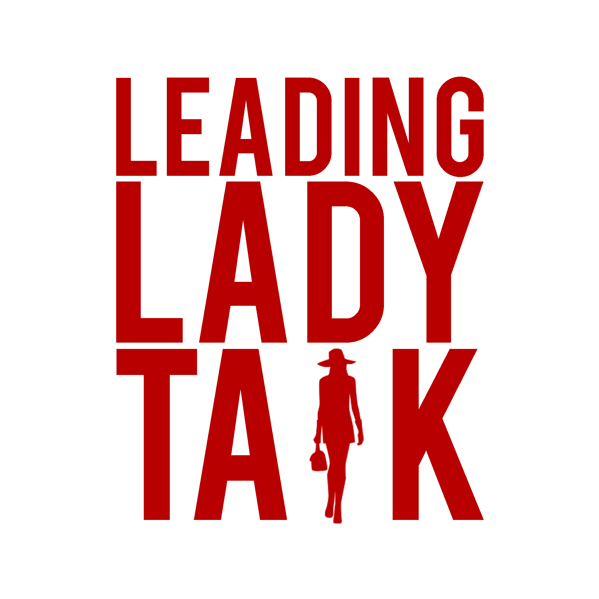 Leading Lady Talk