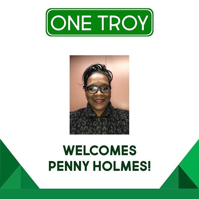 One Troy is so excited to welcome Penny Holmes to our team as the implementation coordinator. We know she will do great work!