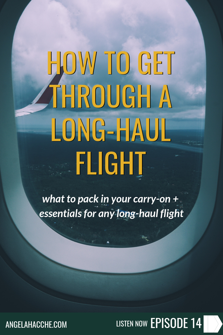 How to Get Through a Long-haul Flight: What To Pack in Your Carry-on + Essentials For Any Long-Haul Flight