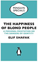 Wayne Powell Law Firm | TED Talk Tuesday from Author Elik Shafak | The Happiness of Blonde People.png