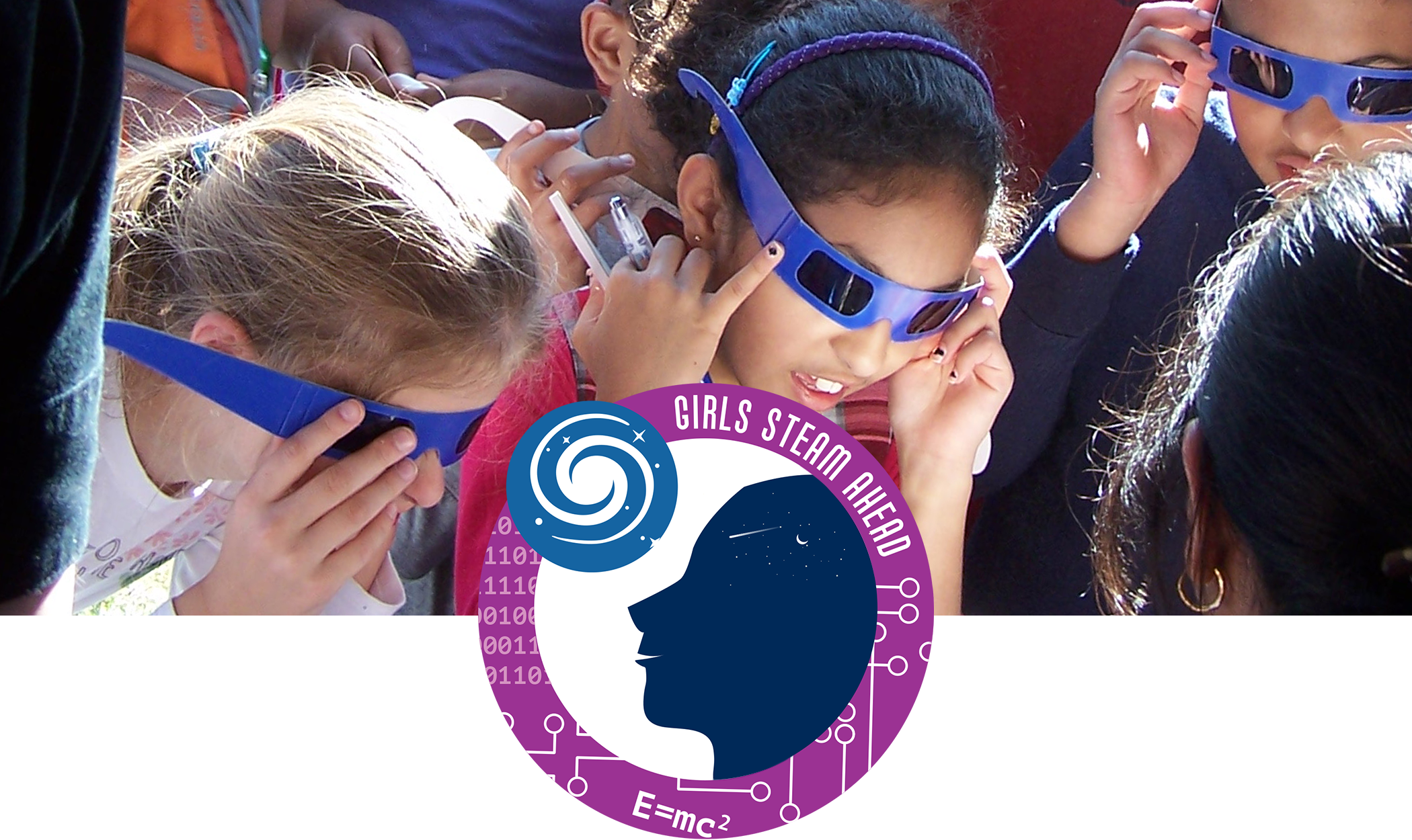 Girls STEAM Ahead badge, and children engaged in a STEM activity wearing filter glasses