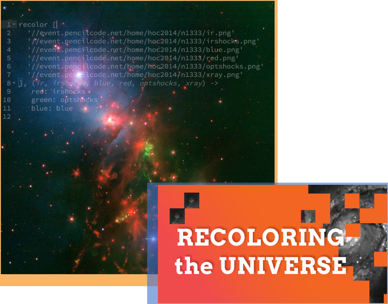 Recoloring the Universe - Students with no prior coding experience can learn how to use computers to create images and understand astronomical data. Participants learn basic coding, starting with familiar objects and simple concepts such as shape and color, graduating to astronomical objects. Following a scaffolded set of activities, and working with data from NASA's space telescopes on sources from exploded stars and star-forming regions to galaxies and black holes, participants can experience real world application of science, technology, and even art.Audience: High School Age, Amateur AstronomersData tool: Recoloring the Universe (with Pencil Code) project