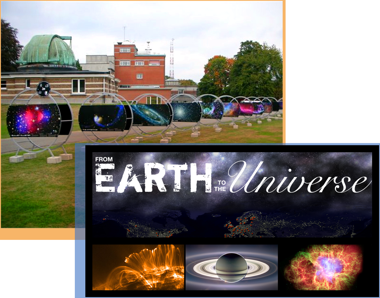 From Earth to the Universe - This exhibit comprises many popular images of the universe taken by ground- and space-based telescopes, accompanied by the science, knowledge, and understanding behind them. This eye-catching exhibit is ideal for non-traditional venues such as public parks, art museums, shopping malls, and metro stations.Audience: All LearnersWebsite: From Earth to the Universe projectExhibit material: Exhibit stand assembly (803 KB PDF)