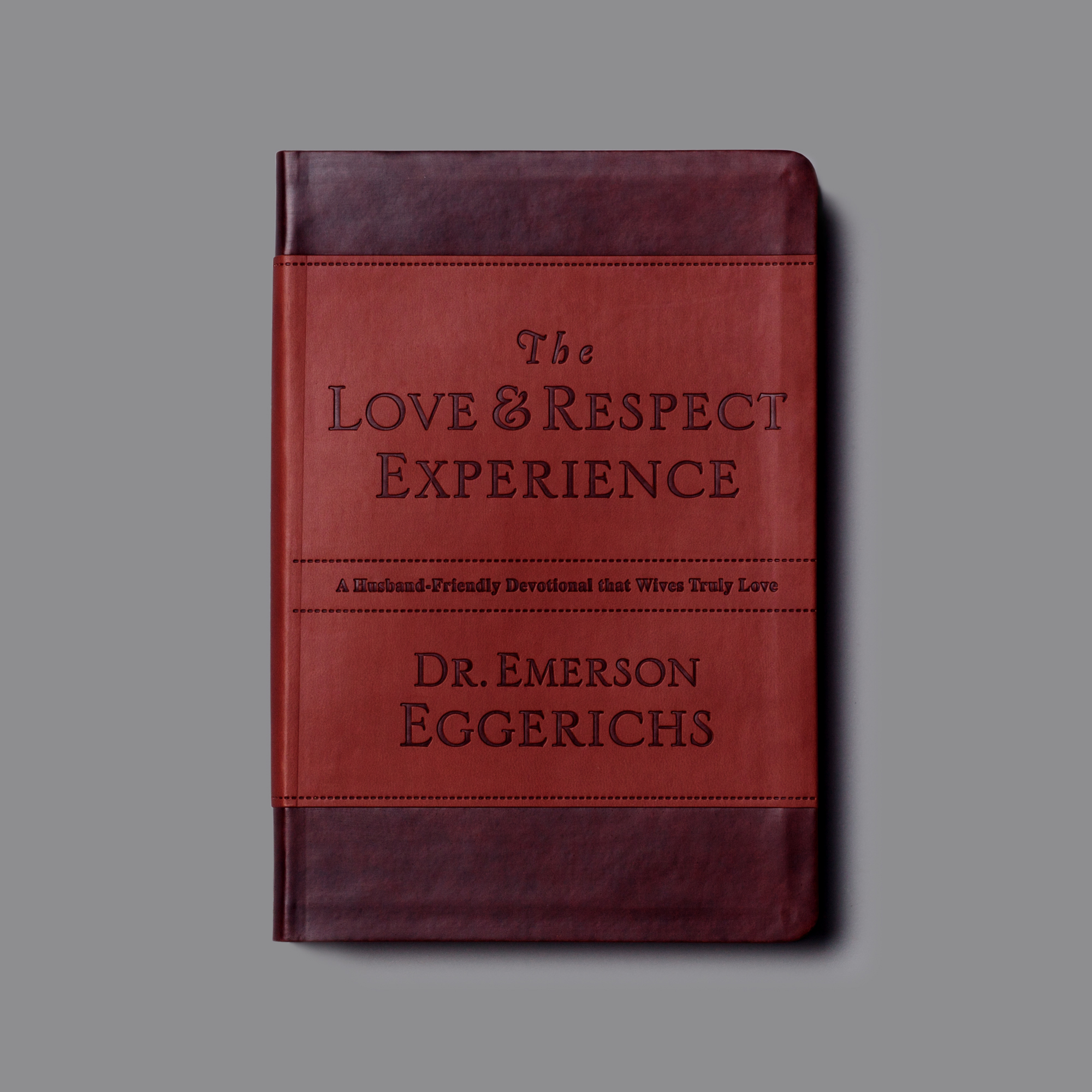 """The Love & Respect Experience - """"The typical husband just doesn't find the standard devotional book for couples that interesting-or that friendly. After trying it a few times, he just sort of finds other things to do,"""