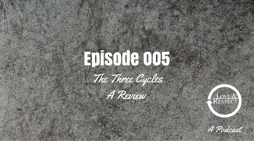Episode-005-The-Three-Cycles-A-Review.png