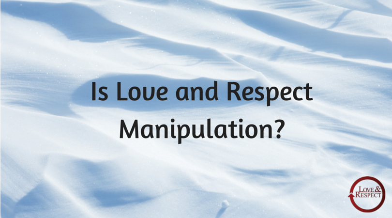 001-Is-Love-and-Respect-Manipulation-1.png