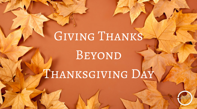 Giving-Thanks-Beyond-Thanksgiving-Day-1.png
