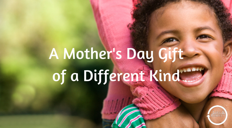 A-Mothers-Day-Gift-of-a-Different-Kind.png