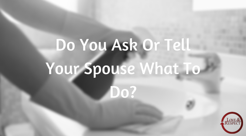 Do-You-Ask-Or-Tell-Your-Spouse-What-To.png