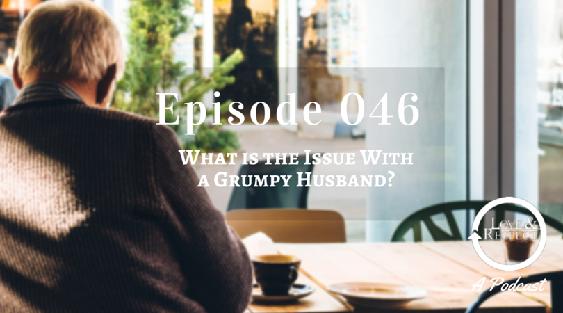Episode-046-What-Is-The-Issue-With-a-Grumpy-Husband.png