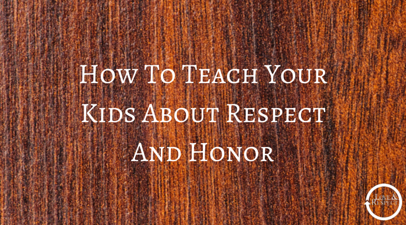 How-To-Teach-Your-Kids-About-Respect-And.png