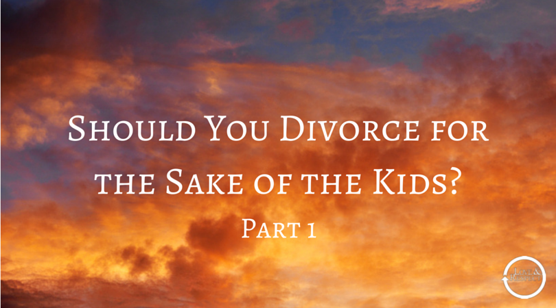 Should-You-Divorce-for-the-Sake-of-the-2.png