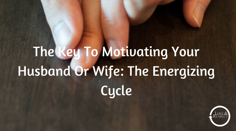 The-Key-To-Motivating-Your-Husband-Or-1.png
