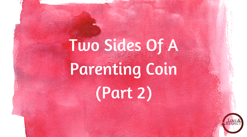Two-Sides-Of-A-Parenting-CoinPart-2.png