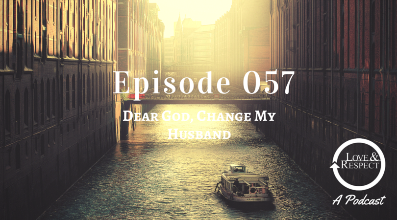 Episode-057-Dear-God-Change-My-Husband.png