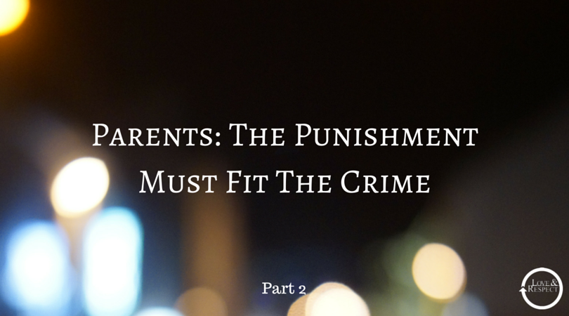 Parents-The-Punishment-Must-Fit-The-Crime-1.png