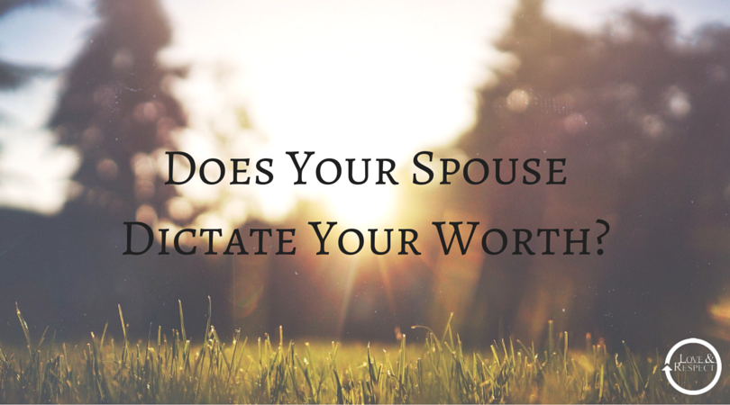 Does-Your-Spouse-Dictate-Your-Worth-1.png
