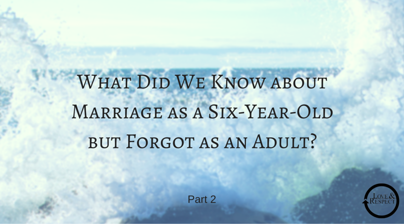 What-Did-We-Know-about-Marriage-as-a-Six-Year-Old-but-Forgot-as-an-Adult-4.png