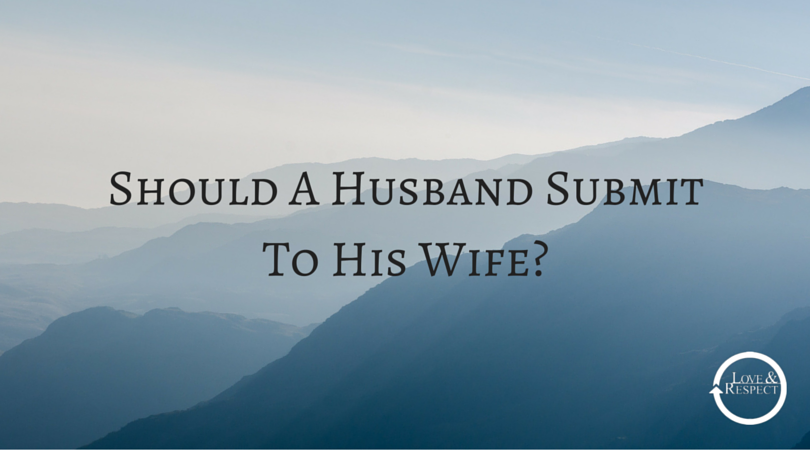 Should-A-Husband-Submit-To-His-Wife-.png