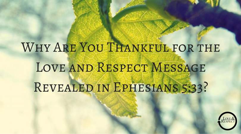 Why-Are-You-Thankful-for-the-Love-and-Respect-Message-Revealed-in-Ephesians-5-33-.png