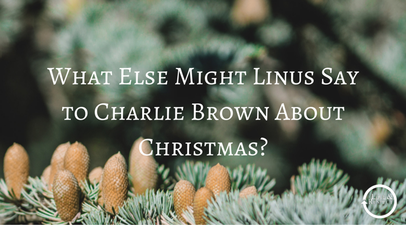 What-Else-Might-Linus-Say-to-Charlie-Brown-About-Christmas-.png
