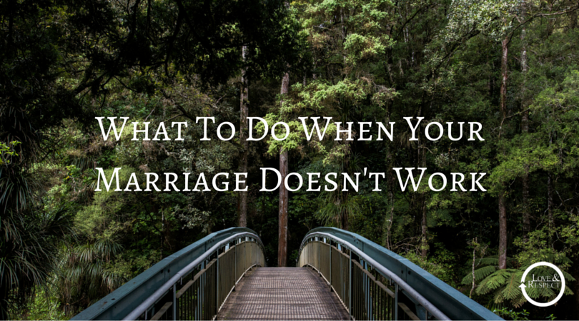 What-To-Do-When-Your-Marriage-Doesnt-Work.png
