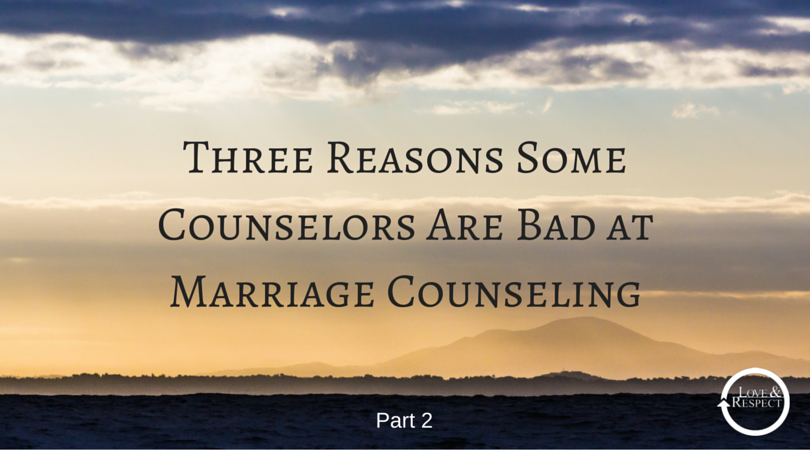 Three-Reasons-Some-Counselors-Are-Bad-at-Marriage-Counseling-2.png
