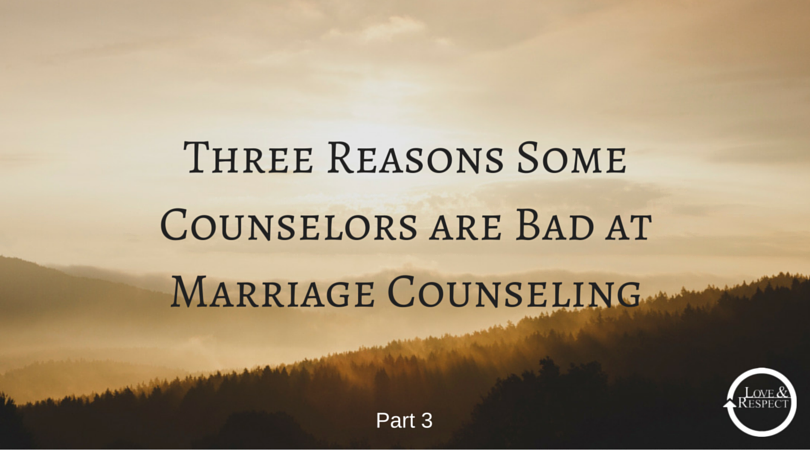 Three-Reasons-Some-Counselors-are-Bad-at-Marriage-Counseling-4.png