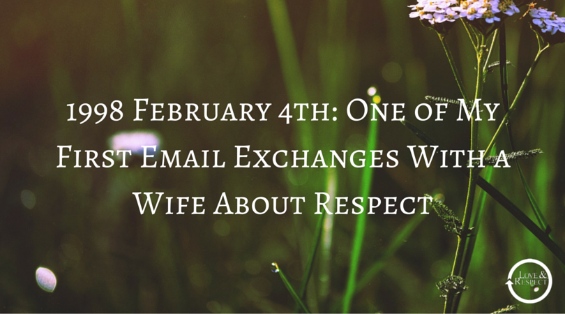 1998-February-4th-One-of-My-First-Email-Exchanges-With-a-Wife-About-Respect.png