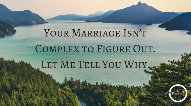 Your-Marriage-Isn't-Complex-to-Figure-Out.-Let-Me-Tell-You-Why..png