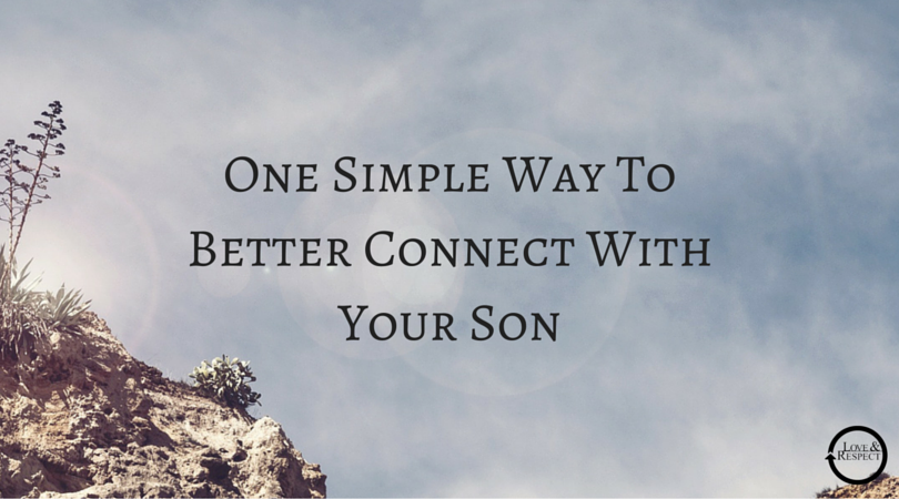 One-Simple-Way-To-Better-Connect-With-Your-Son.png