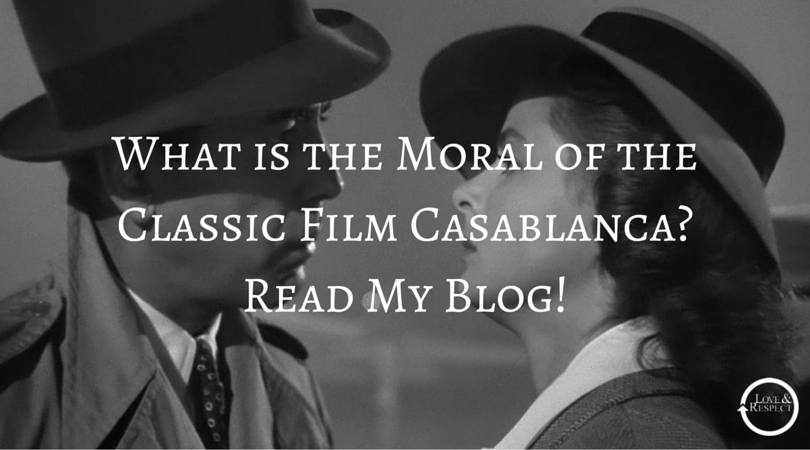 What-is-the-Moral-of-the-Classic-Film-Casablanca-Read-My-Blog.png