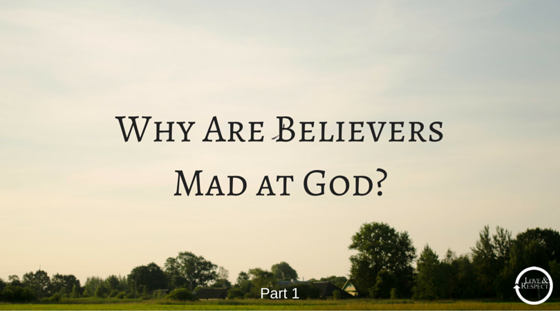 Why-Are-Believers-Mad-at-God-.png