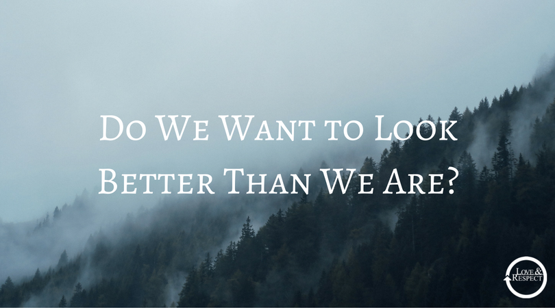 Do-We-Want-to-Look-Better-Than-We-Are-.png